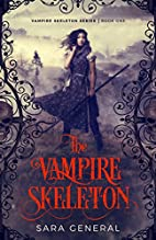 The Vampire Skeleton (The Vampire Skeleton…