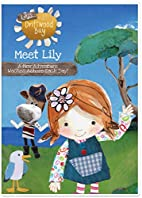 Lily's Driftwood Bay: Meet Lily by Jim…