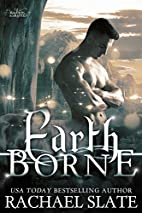 Earth Borne by Rachael Slate