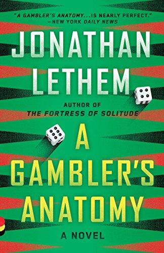 a-gamblers-anatomy-a-novel