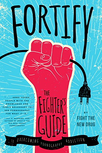 fortify-the-fighters-guide-to-overcoming-pornography-addiction