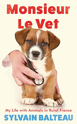 monsieur-le-vet-my-life-with-animals-in-rural-france