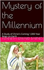 Mystery of the Millennium: A Study of…