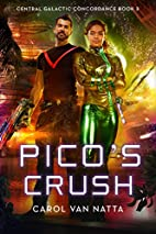 Pico's Crush: Central Galactic…