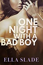 One Night with a Bad Boy: (A Redemption…