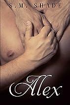 Alex: An M/M Romance (Striking Back Book 4)…