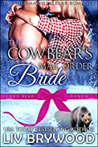 The Cowbear's Mail Order Bride (Curvy Bear…