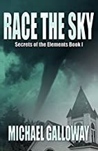 Race the Sky (Secrets of the Elements Book…