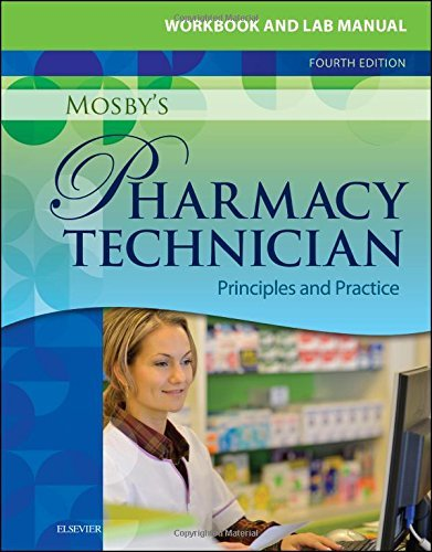 workbook-and-lab-manual-for-mosbys-pharmacy-technician-e-book-principles-and-practice