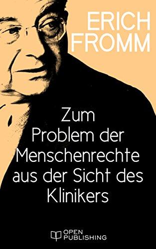 zum-problem-der-menschenrechte-aus-der-sicht-des-klinikers-a-clinical-view-of-the-problem-of-human-rights-german-edition
