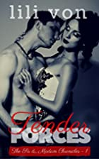 Tender Forces (An Erotic Romance) (The Sir…