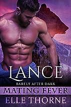 Lance by Elle Thorne