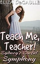 Teach Me, Teacher! Sydney's Sinful…