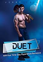 Duet: M/M First Time Gay Experience Romance…