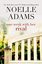 One Week with Her Rival by Noelle Adams