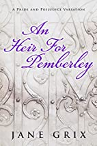 An Heir for Pemberley: A Pride and Prejudice…