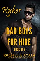 Bad Boys for Hire: Ryker (Bad Boys for Hire…
