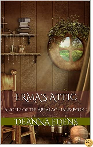 TErma's Attic: Angels of the Appalachians Book 2