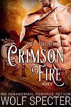 Crimson Fire (M/M Gay Shifter Mpreg Romance)…