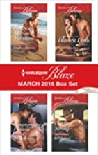 Harlequin Blaze March 2016 Box Set (4-in-1)…