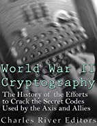 World War II Cryptography: The History of…