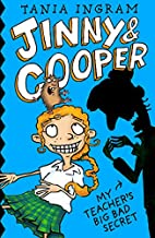 Jinny & Cooper: My Teacher's Big Bad Secret…