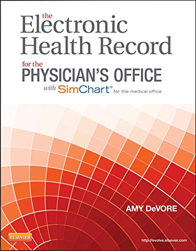 the-electronic-health-record-for-the-physicians-office-for-simchart-for-the-medical-office-e-book