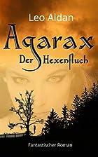 Agarax - Der Hexenfluch: Urban Fantasy…