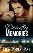 Deadly Memories (Hardy Brothers Security)…