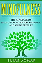 Mindfulness: The Mindfulness Meditation…