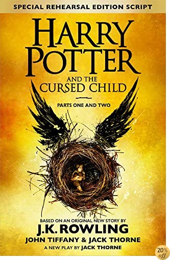 THarry Potter and the Cursed Child – Parts One and Two (Special Rehearsal Edition): The Official Script Book of the Original West End Production