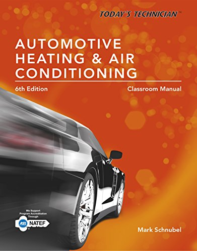 todays-technician-automotive-heating-air-conditioning-classroom-manual-and-shop-manual-spiral-bound-version-todays-technician