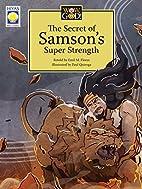 Wow, God! The Secret of Samson's Super…