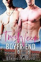 Two Week Boyfriend by Elaine Ashford