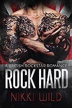 ROCK HARD (A BRITISH ROCKSTAR BAD BOY…
