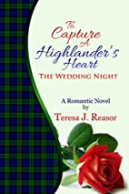 To Capture A Highlander's Heart: The…