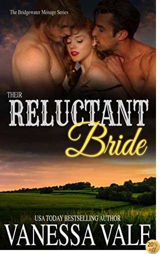 TTheir Reluctant Bride (Bridgewater Menage Series Book 6)