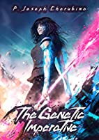 The Genetic Imperative by P. Joseph…