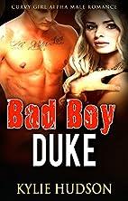 Bad Boy Duke (Curvy Girl Alpha Male Romance)…