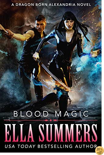 TBlood Magic (Dragon Born Alexandria Book 2)