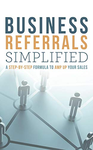 referrals-simplified-a-step-by-step-formula-to-enhance-referrals