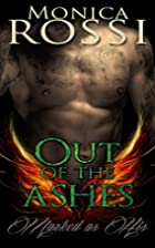 Out of the Ashes (Marked as His Book 1) by…