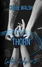 Thorn: Carter Kids #2 by Chloe Walsh