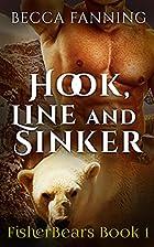 Hook, Line And Sinker (FisherBears, #1) by…