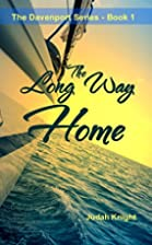 The Long Way Home (The Davenport Series #1)…