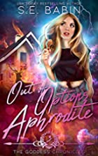 Out of Options Aphrodite (The Goddess…
