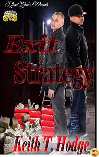 TExit Strategy: FULL LENGTH/STAND ALONE NOVEL