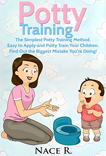 potty-training-the-simplest-potty-training-methodeasy-to-apply-and-potty-train-your-children-find-out-the-biggest-mistake-youre-doing-parenting-toddlers-childbirth-pregnancychildcare