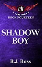 Shadow Boy (Cape High Series Book 14) by…