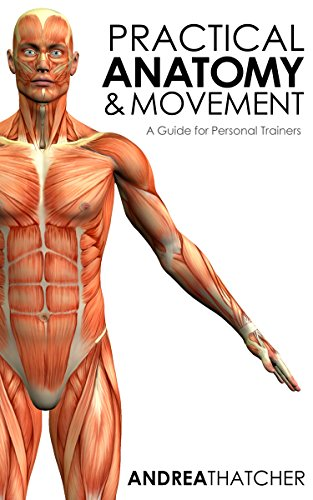practical-anatomy-movement-a-guide-for-personal-trainers